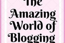 Amazing World of Blogging / Blogging tips and guides