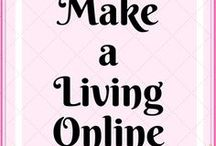Make a Living Online / Ways to earn online