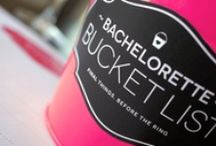 Bachelorette Bucket List / Final Things, before the Ring.