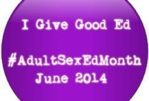 #AdultSexEdMonth / Reasons why you need to learn something new about sex. NSFW +18