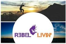 Rebel Livin' Quote Pics / Pictures that make Rebels think, inspire, and jump off cliffs!