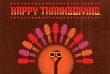 THANKSGIVING / Celebrate and give thanks, what are you thankful for?
