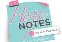 """Hope Notes / Hope Notes"""" are lessons that have helped me thrive in life – and have allowed me to deal not only with my cancer, but also with other challenges, including the demands of owning my own business, the balance of being a working mother, and the unexpected challenges of marriage, family and divorce. My hope is that by sharing, you too can find your """"hope"""" and become a life thriver!   Here's to not only surviving, but thriving.  #kimbecking   #hopenotes www.lookingforwardlivinglife.com"""
