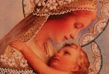 Catholic ~ Mary / by Christina Lamb