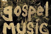 Gospel Music / Gospel Music / by Brenda G. Tynes