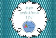 Mes créations/My products / Mes produits créés au fil du temps et disponibles sur TPT, Mieux Enseigner et TNB! Plusieurs Freebies en français également disponibles!