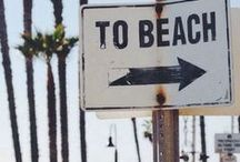Beach Lifestyle / Images and ideas for a sunny, outdoor beach lifestyle...