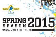 Temporada Primavera 2015 / Spring Polo Season 2015 / Torneos de Primavera´15 de Santa María Polo Club #PoloSotogrande http://www.SantaMariaPoloClub.com