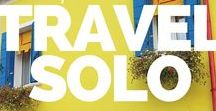 Solo Travel / Have fun, stay safe and healthy during your your solo travel trip - here are the ultimative tips: