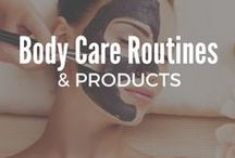 Body Care Routine and Products