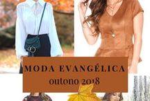Moda Evangélica outono 2018 / Looks de moda evangélica outono inverno 2018