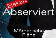 Eiskalt abserviert - Mörderische Pläne / Promotion 2014