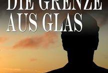 Die Grenze aus Glas - Es ist gut, dass der Mensch allein sei. / Promo 2014