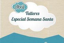 Talleres Semana Santa / Talleres creativos, especial Semana Santa