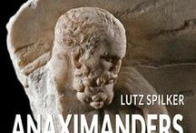 Anaximanders Unbekannte / Anaximanders Unbekannte
