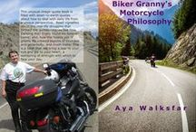 Biker Granny's Motorcycle Philosophy / Inspirational notes from Biker Granny