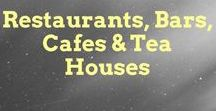 Restaurants, Bars, Cafes & Tea Houses / Lovely and typical places for entertaining all over the world! :)