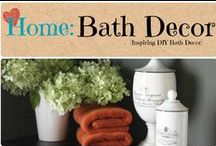 Home: Bath Decor / Inspiring DIY Bath Decor / by Denyse {Glitter Glue & Paint}