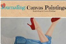 Journaling: Canvas Paintings / Canvas paintings of Art that has inspired me to create. / by Denyse {Glitter Glue & Paint}