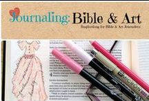 Journaling: Bible & Art / Journaling inspiration for Bible and Art journaling.