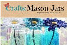 Crafts: Mason Jars / Inspirational crafting ideas using Mason jars.