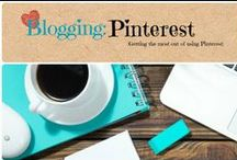 Blogging: Pinterest / How to get the most out of Pinterest for you business.  / by Denyse {Glitter Glue & Paint}