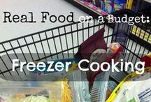 Freezer Meals / Meals that you can make ahead and store in the freezer...all using real food ingredients!
