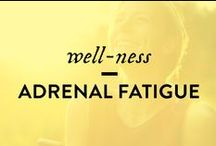 Adrenal Fatigue Love / Giving love to the adrenal glands, hormone balancing and an empowered well-being.