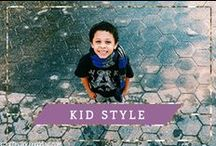 Kid Style! / The latest trends in the world of kid style from top brands that will leave your babies and kids always in style and fashionable.  / by Project Motherhood