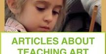 Articles About Teaching Art / Find articles about a rationale for teaching art to kids, techniques for making art, and methods of teaching art lessons for kids