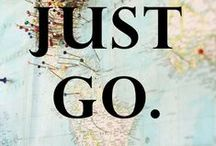 Wanderlust / Just go!