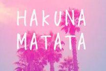 HAKUNA MATATA / its a problem freeeeeee, philosophy, hakuna matata