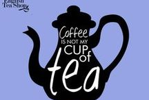 Tea Quotes / Quotes about tea!