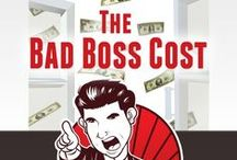 Horrible Bosses / Quite possibly the #1 reason people quit their jobs is a bad boss. A majority of Americans say that they would take a new manager over a pay raise!!! How is it that companies cannot turn these statistics around?