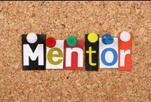 Mentorship / Perhaps the most valuable gift you ever give or receive. Mentorship provides learning opportunities for both mentor and mentee.