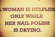 A Little Humor / A place to come for a laugh when the nail art just isn't working!!