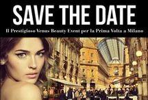 Eventi  #VenusBeauty / Segui Venus Concept in giro per l'Italia e il mondo!