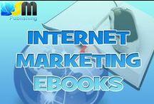 Internet Marketing Ebooks / Internet Marketing Ebooks