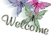 A Warm Welcome / by Tamera Sarkozi