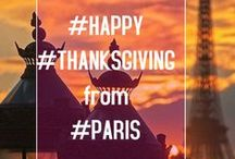 #Paris #Thanksgiving / An #Event for people that live, visit or are falling in love with #Paris and have a reason to say #Thanks for.