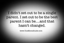 Single Parent Inspiration / You're amazing and you should know it!