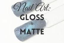 Gloss & Matte Nails | MW / All about GLOSS & MATTE NAILS (more on MyWonderland blog & You Tube channel).
