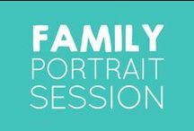 FAMILY PORTRAIT SESSION / Everything you need to know before we capture fun times shared with family!