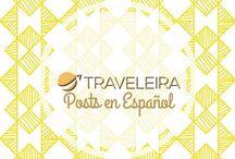 TRAVELEIRA: Posts en Español / Todos los posts del blog escritos en español