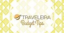 Budget Tips / Tips to find budget flights or to make a budget for travel.