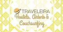 Hostels, Airbnb & Couchsurfing / Tips for those looking advice for staying in Hostels, Airbnb or using Couchsurfing