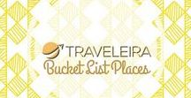 Bucket List Places / Board that include all those destinations and activities on my bucket list.