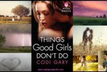 Things Good Girls Don't Do / It's about my Rock Canyon Series with Avon Impulse. / by Codi Gary