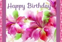Birthday Greetings / Pictures Cards, Flowers and Cakes. / by Patricia Lee