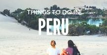 Things to do in   Peru / From hiking to the incredible Macchu Pitchu to chilling out and sipping coffee in Arequipa to soaking up the sun in Mancora. Here's all the things to do in Peru.  Peru travel, Arequipa travel, Cusco travel, Mancora travel, Chan Chan, Huanchaco travel, Puno travel, what to do in Peru, where to go in Peru, Travel blog, Traveling, Backpacking, Central America, Central America Travel, Solo travel, Backpacker, Wanderlust, travel blogger, travel pics